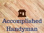 Accomplished Handyman