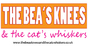 The Bea's Knees And The Cat's Whiskers