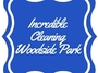 Incredible Cleaning Woodside Park